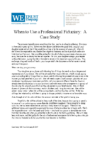 Case Study_When to use a professional fiduciary for estate planning matt…
